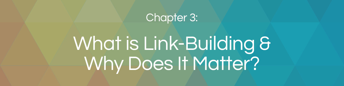 Chapter 3: What is Link Building