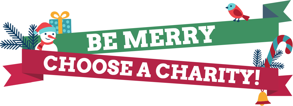 Be Merry, Choose a Charity!